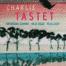 Lire la suite : Exposition Charlie Tastet reportée